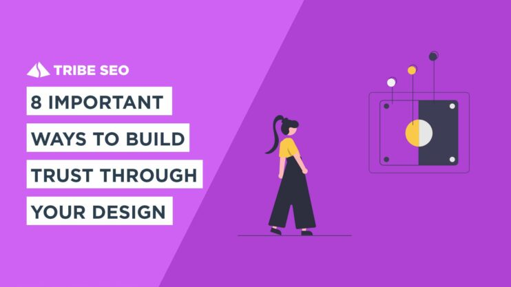 Build Trust through Your Design