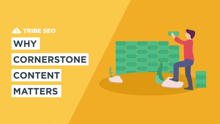 Why Cornerstone Content Matters